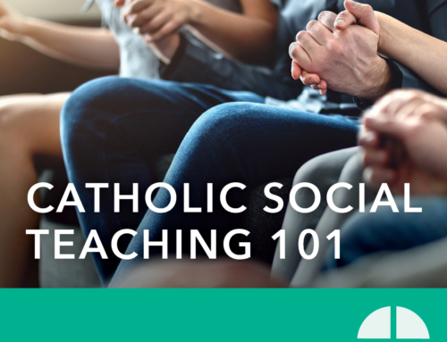 Catholic Social Teaching 101